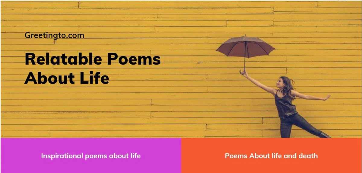Poems about life worth knowing
