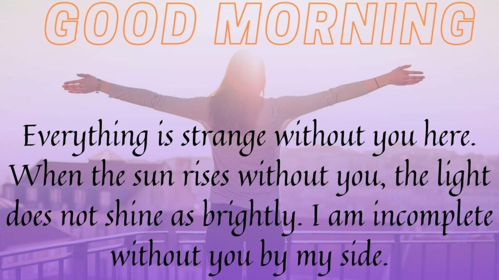 Good morning love quotes for him