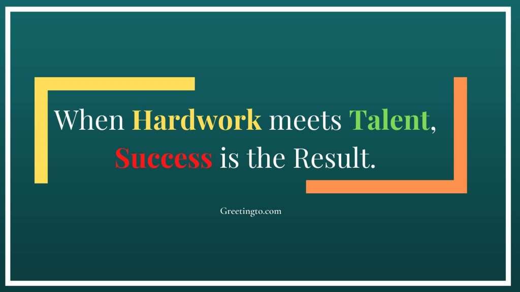 Quotes for Hardwork and Success