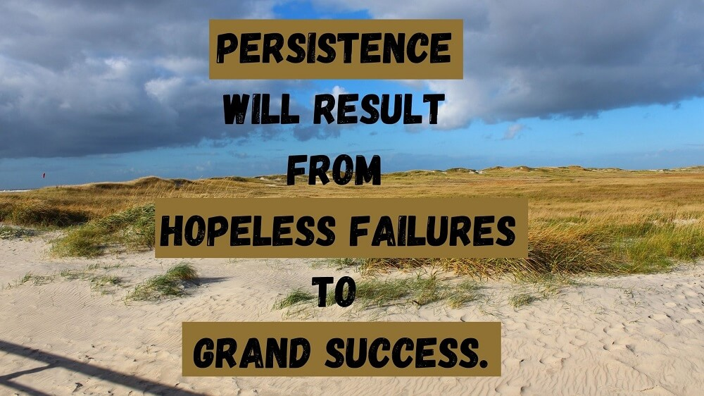 Quotes on Persistence